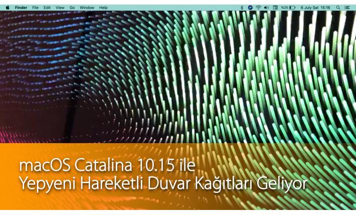 macOS Catalina 10.15 ile Yepyeni Hareketli Duvar Kağıtları Geliyor