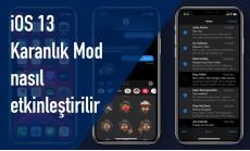 iOS 13'te iPhone ve iPad'de Karanlık Mod nasıl etkinleştirilir