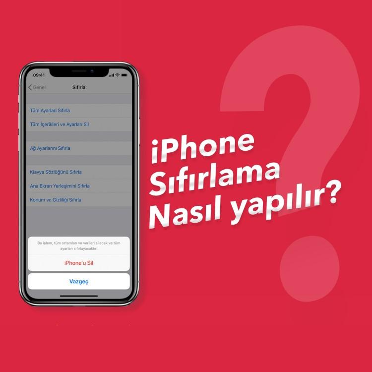 iPhone Sıfırlama Nasıl Yapılır?