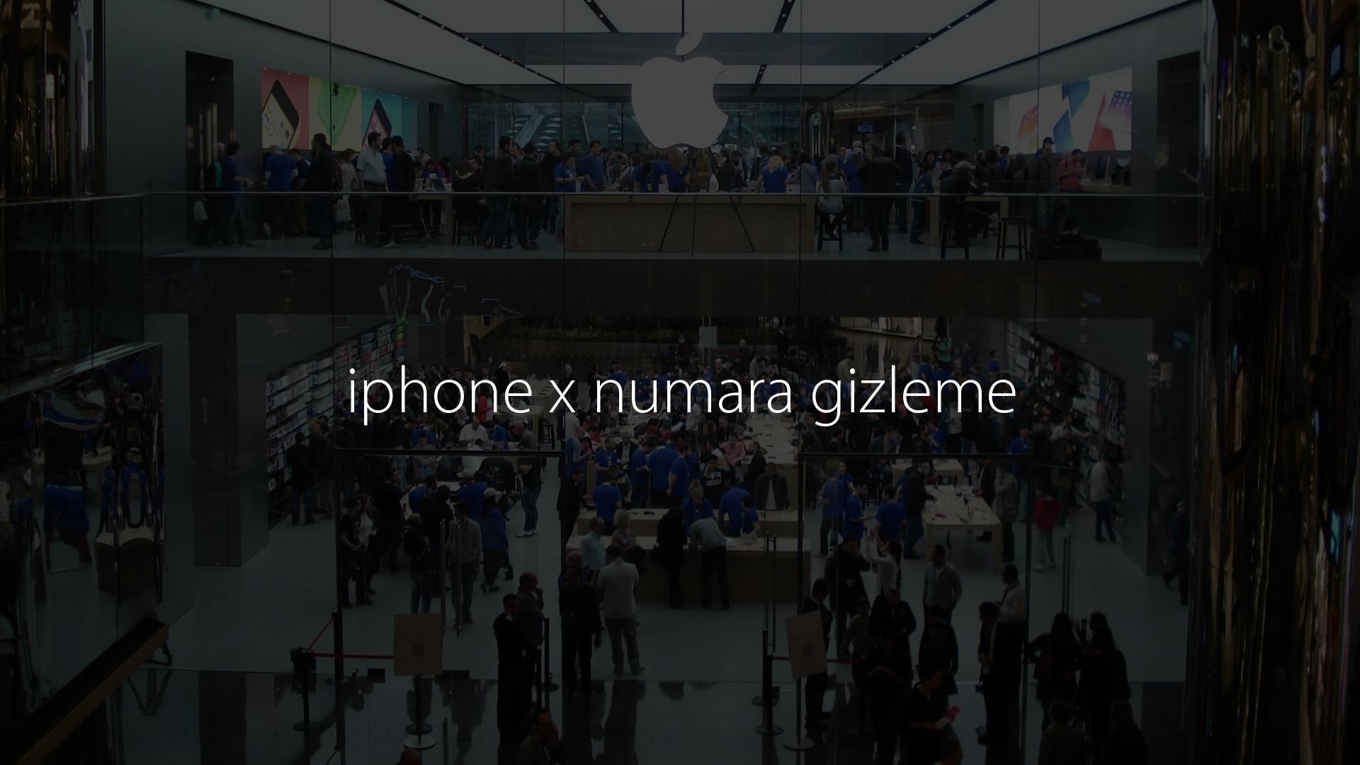iphone x numara gizleme